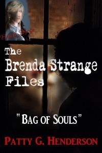 THE BRENDA STRANGE FILES_ The Bag of Souls - Patty G. Henderson